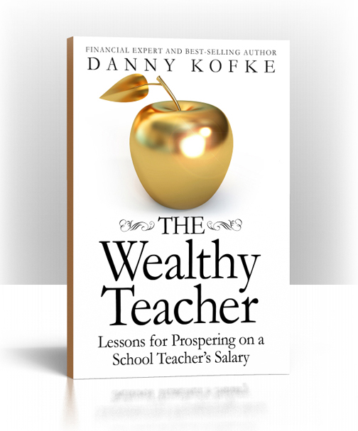 Cover of The Wealthy Teacher by Danny Kofke