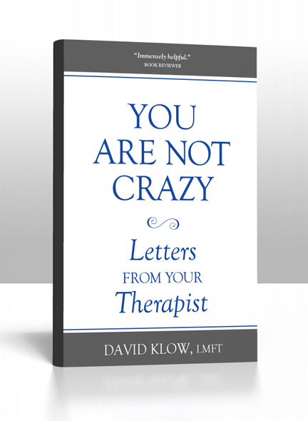 cover of You Are Not Crazy by David Klow